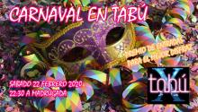 ¡¡¡CARNAVAL 2020 EN TABÚ!!¡